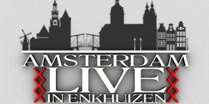 amsterdam-live-enkhuizen